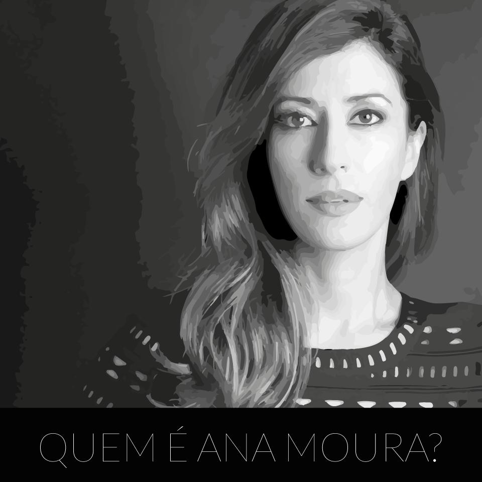 quem-é-ANA-MOURA